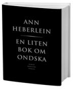 Heberlein, Ann - En liten bok om ondska